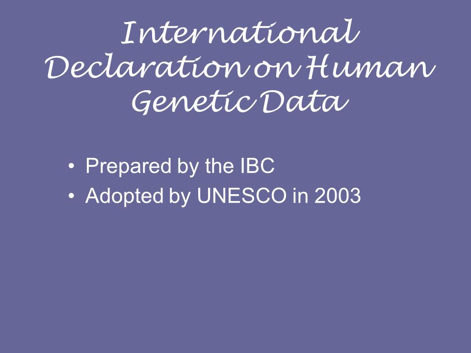 International Declaration on Human Genetic Data