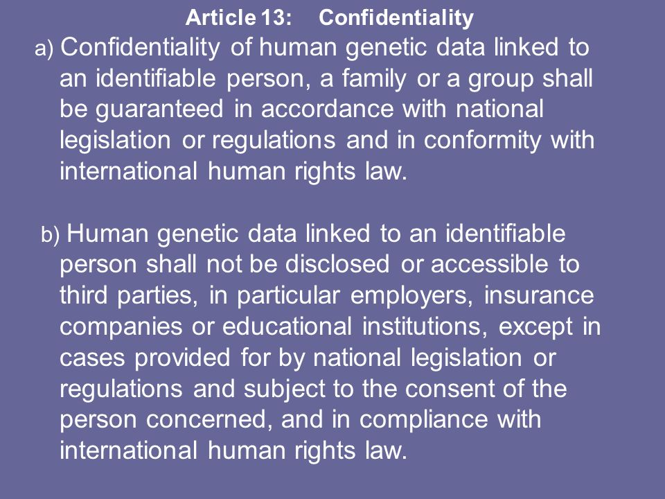 Article 13: Confidentiality