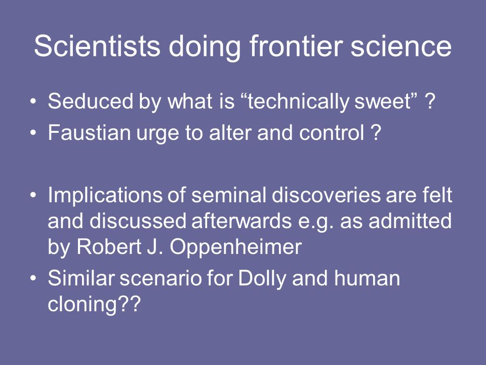 Scientists doing frontier science