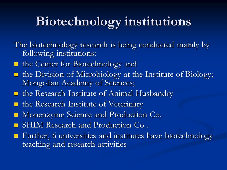 Biotechnology institutions
