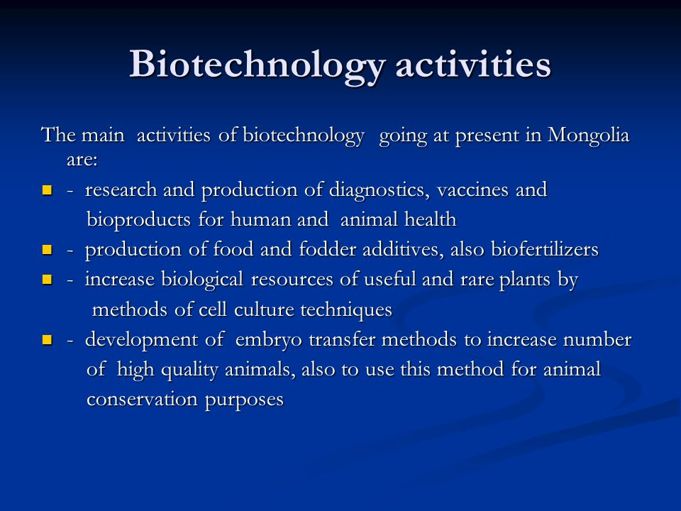 Biotechnology activities