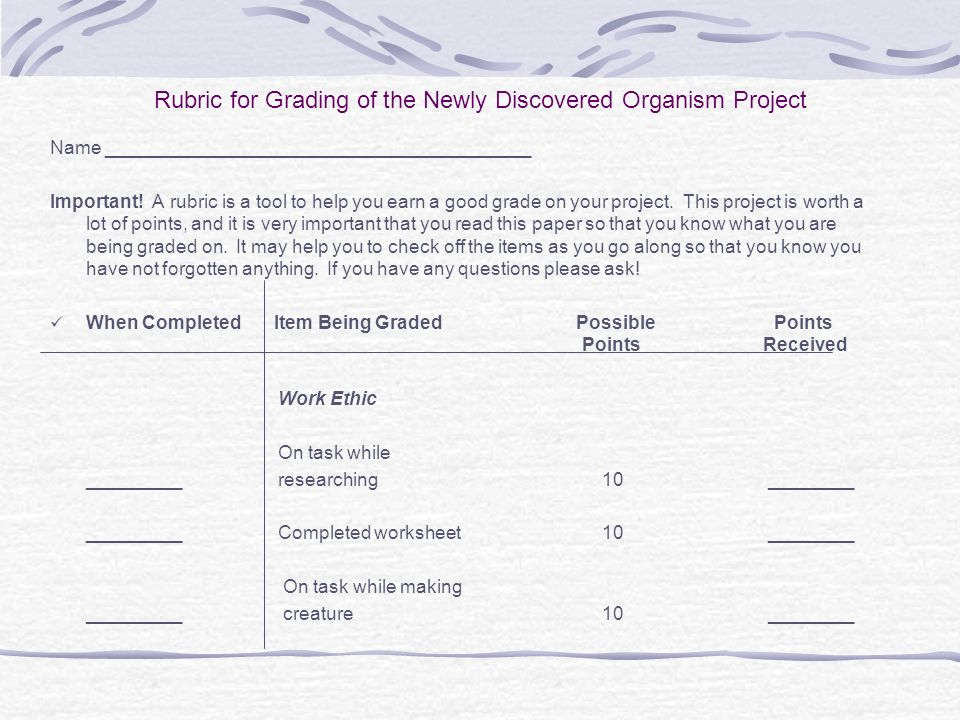 Rubric for Grading of the Newly Discovered Organism Project