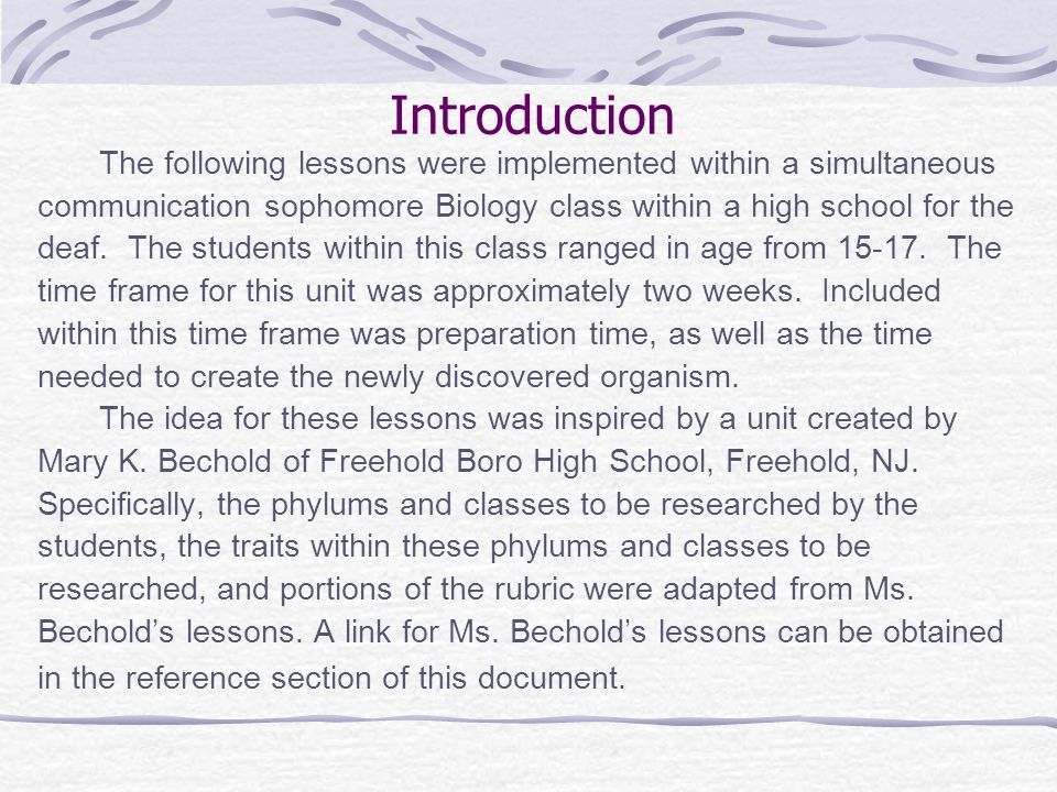 Introduction The following lessons were implemented within a simultaneous. communication sophomore Biology class within a high school for the.