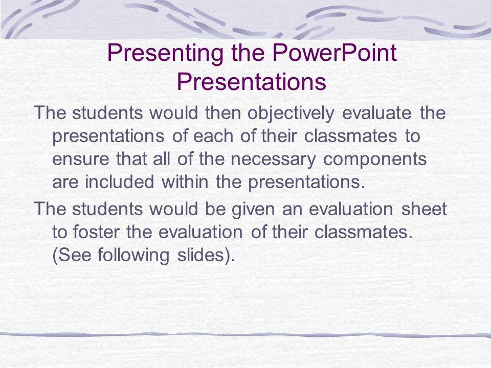 Presenting the PowerPoint Presentations