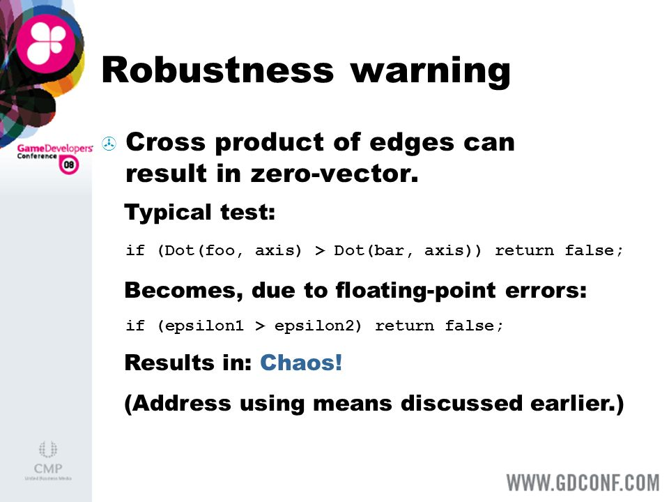 Robustness warning Cross product of edges can result in zero-vector.