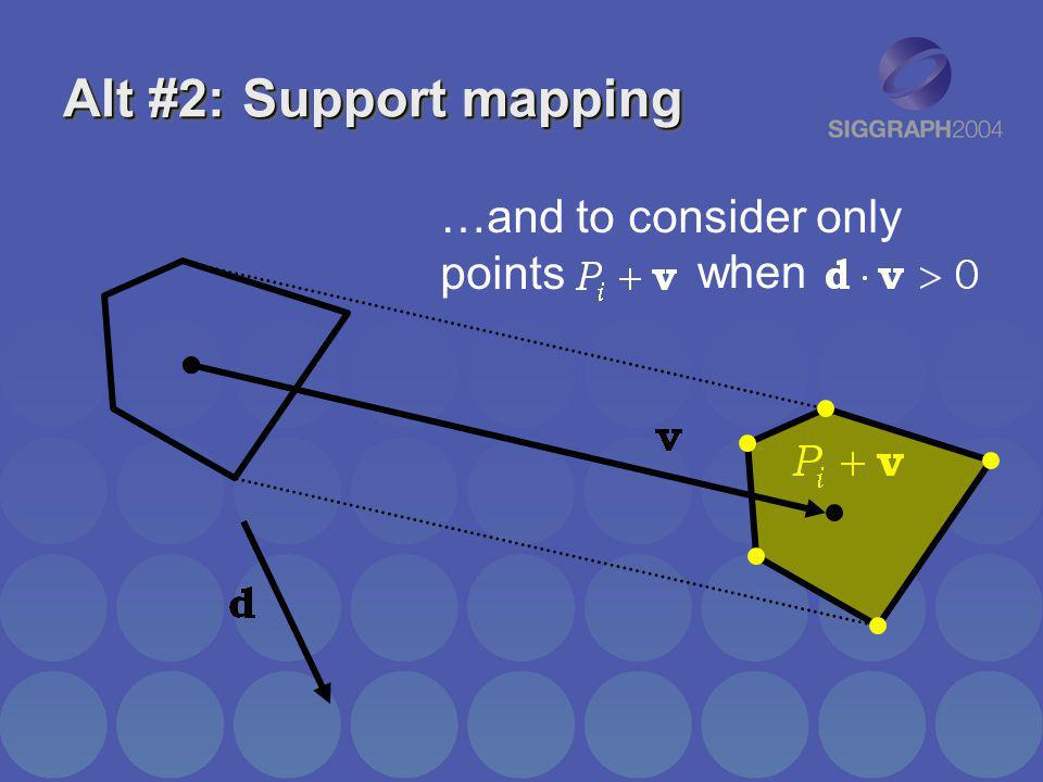 Alt #2: Support mapping …and to consider only points when