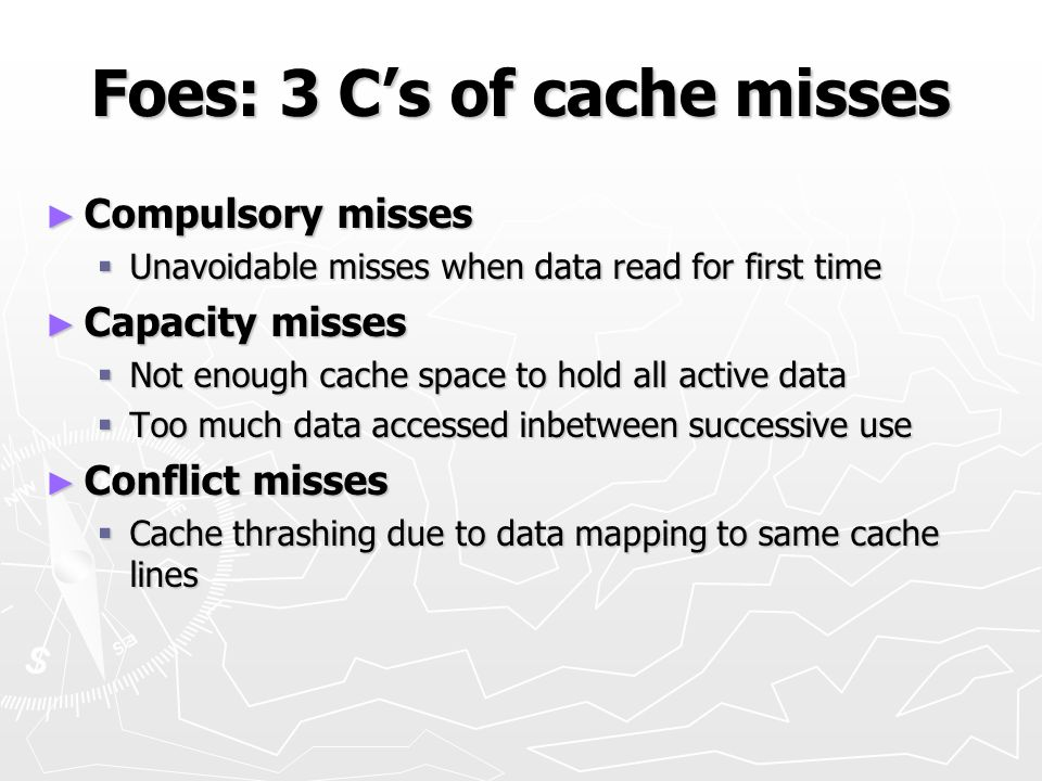Foes: 3 C's of cache misses