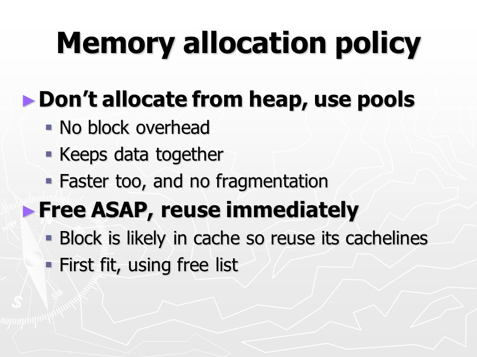 Memory allocation policy