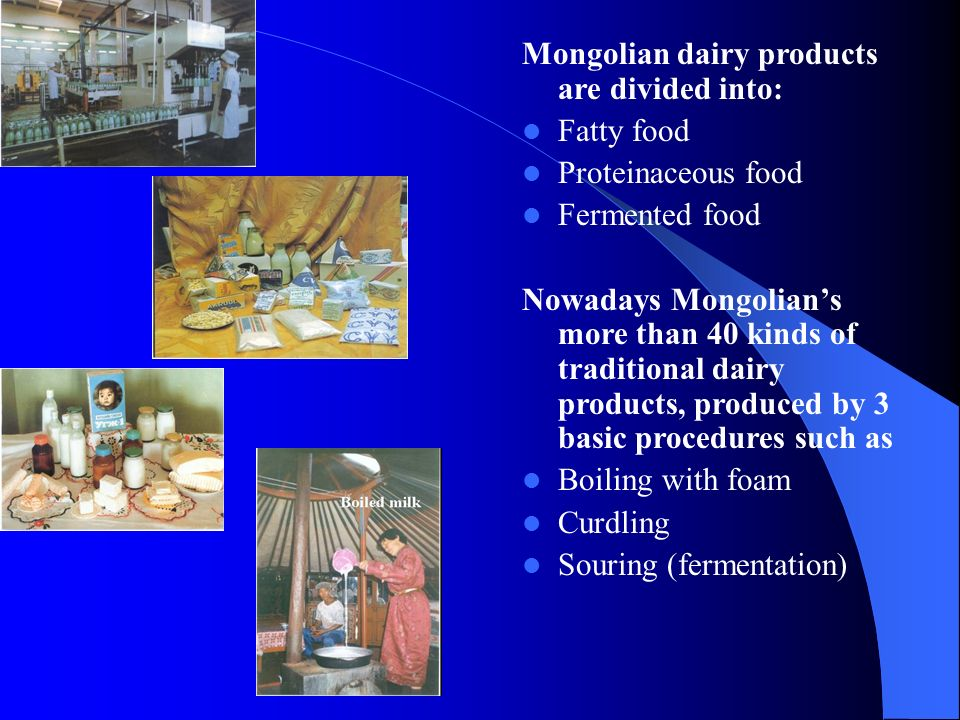 Mongolian dairy products are divided into: