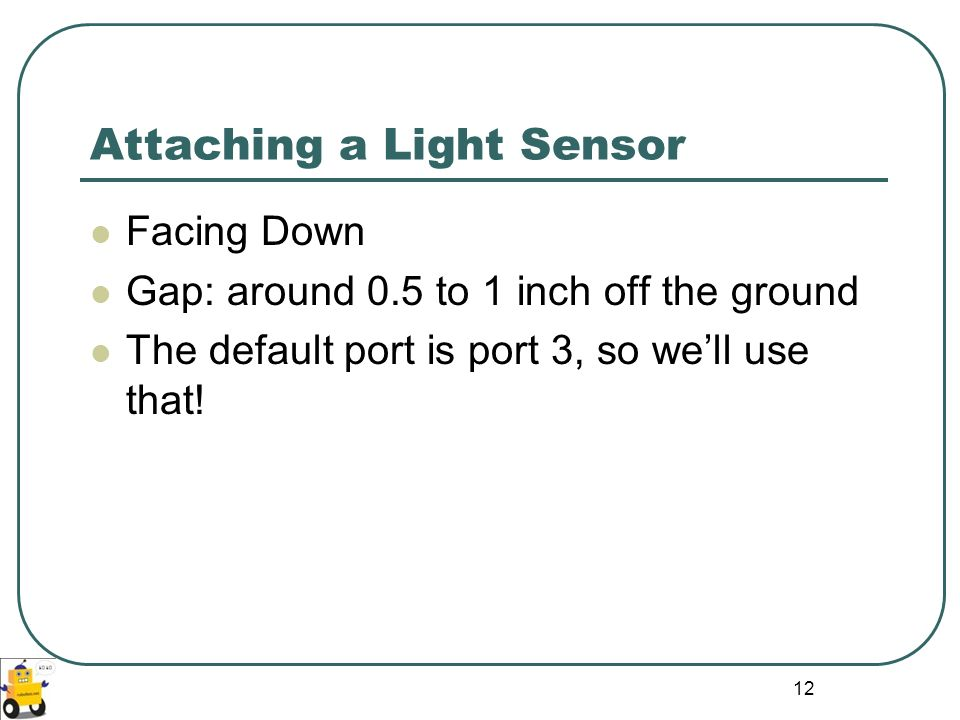 Attaching a Light Sensor