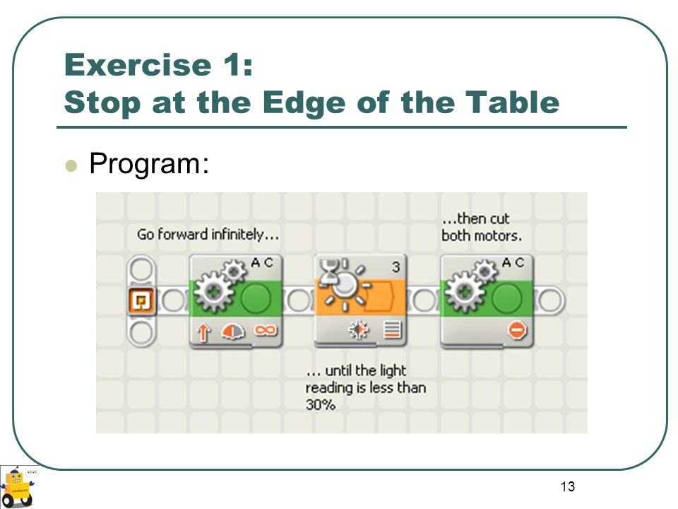 Exercise 1: Stop at the Edge of the Table