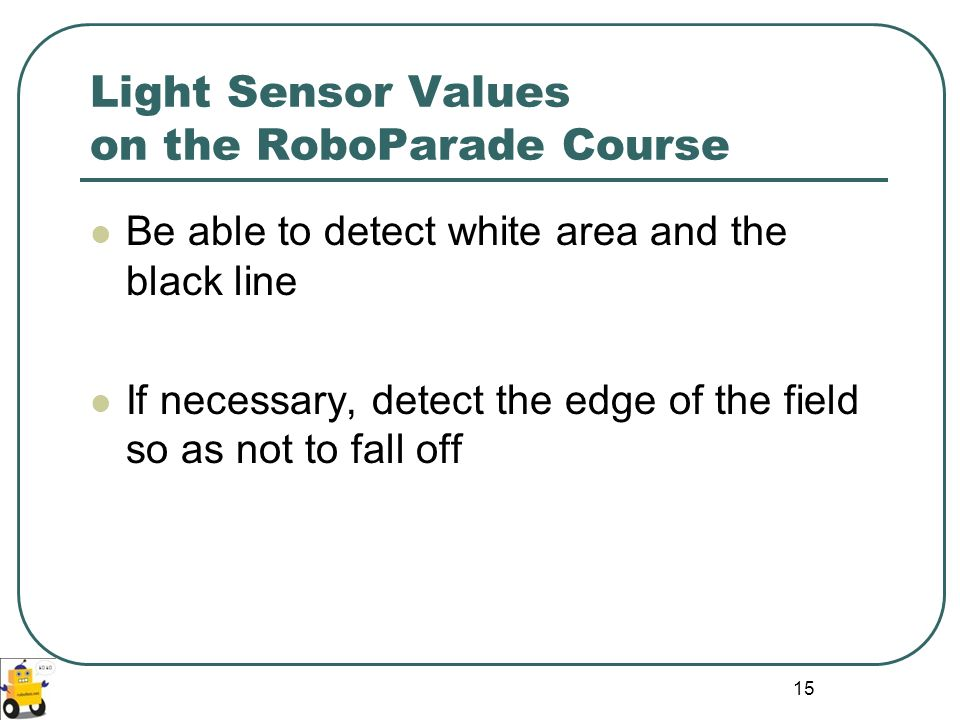 Light Sensor Values on the RoboParade Course