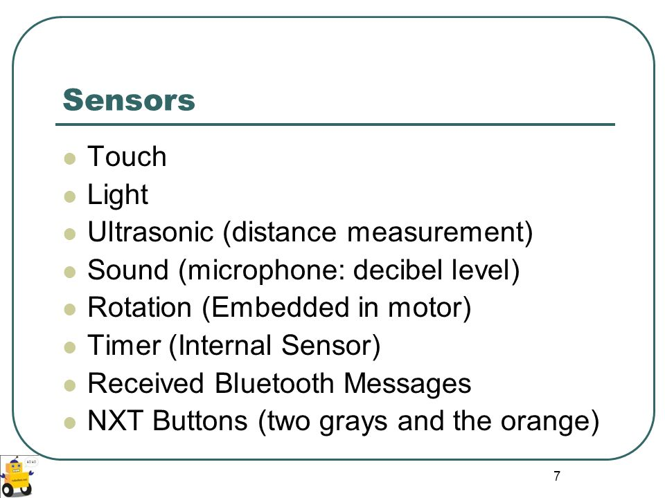 Sensors Touch Light Ultrasonic (distance measurement)