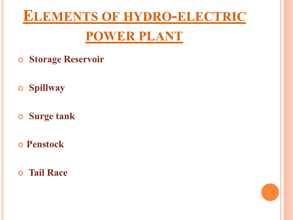 Elements of hydro-electric power plant