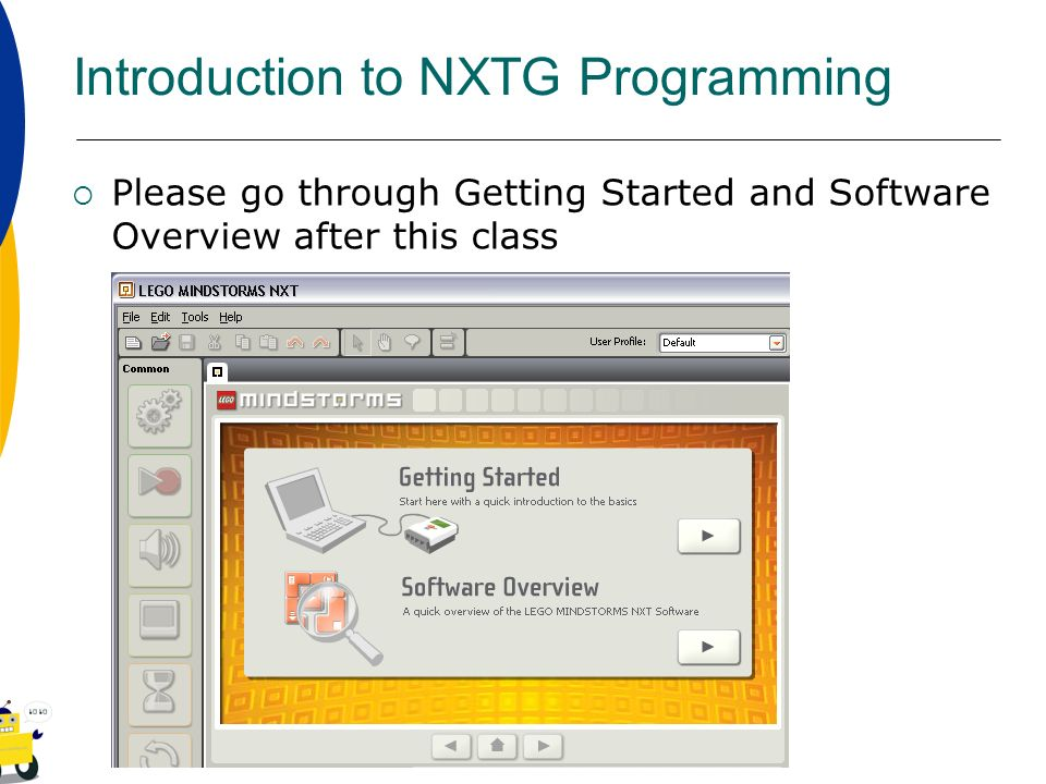 Introduction to NXTG Programming