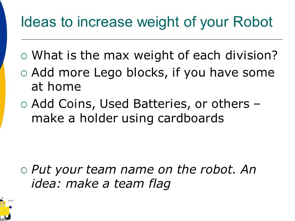 Ideas to increase weight of your Robot