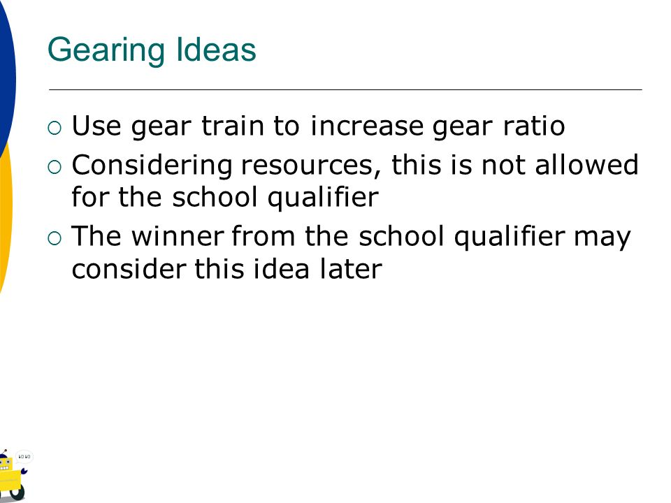 Gearing Ideas Use gear train to increase gear ratio