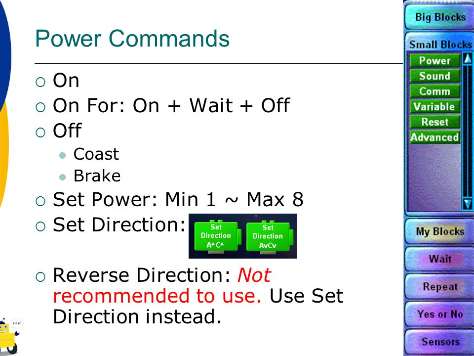 Power Commands On On For: On + Wait + Off Off Set Power: Min 1 ~ Max 8