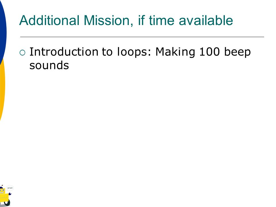 Additional Mission, if time available