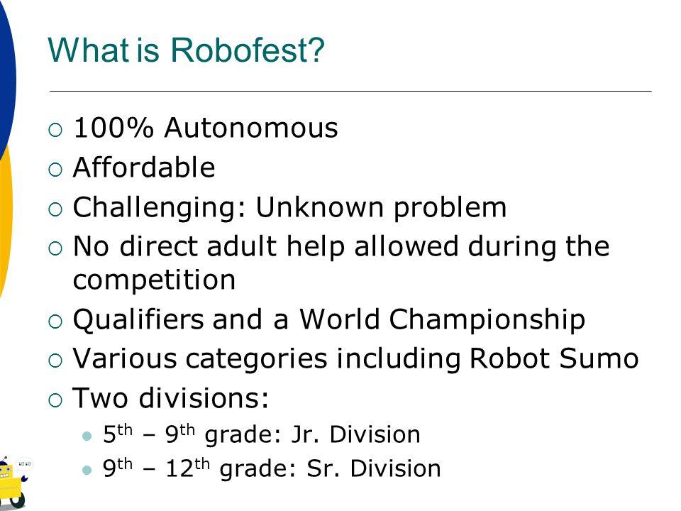 What is Robofest 100% Autonomous Affordable