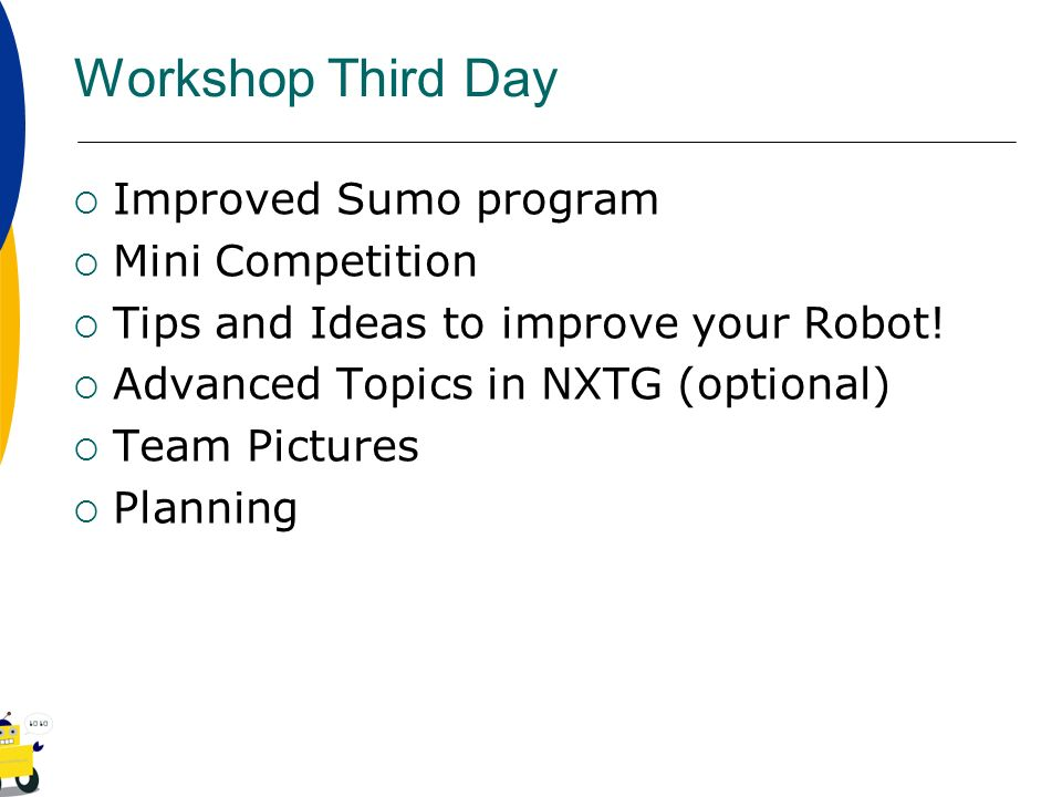 Workshop Third Day Improved Sumo program Mini Competition