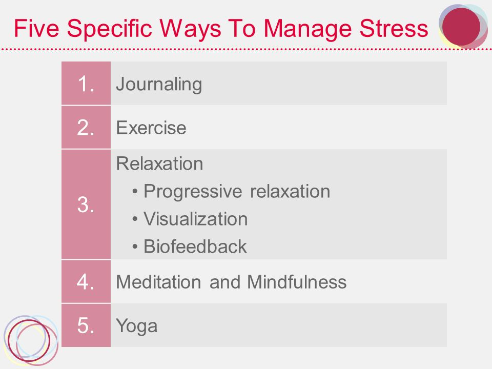 Five Specific Ways To Manage Stress