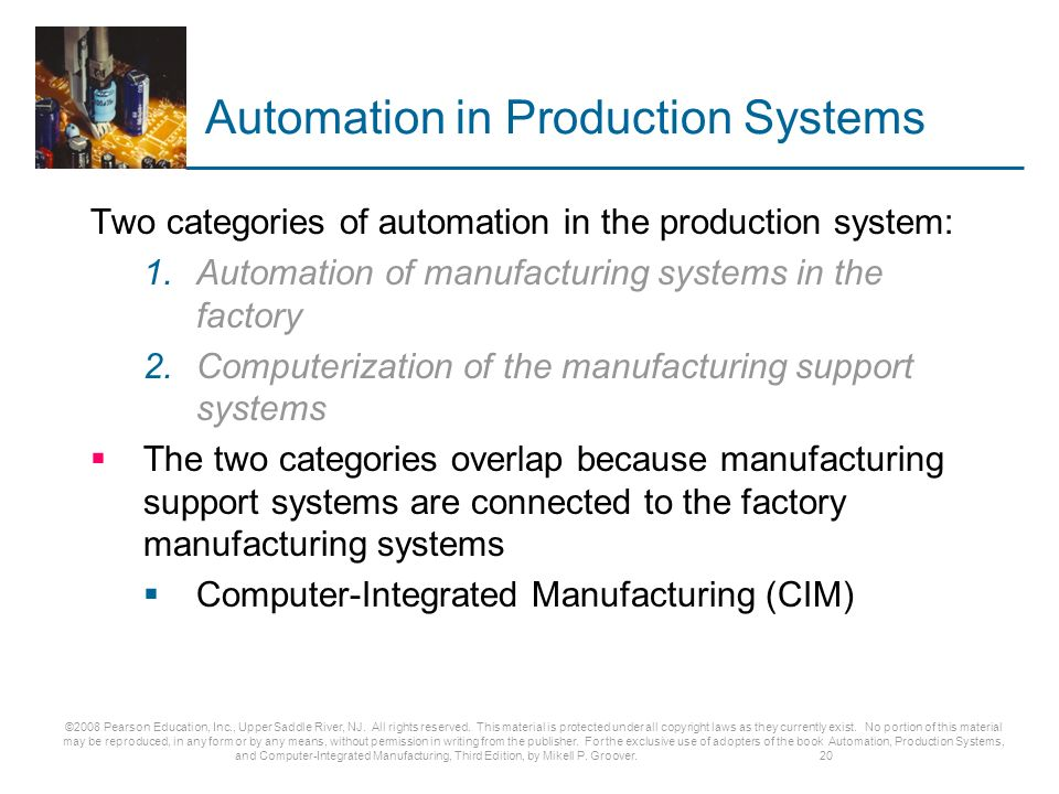 automation production systems and computer integrated manufacturing Introduction to computer integrated manufacturing  computer integrated production management  - a manufacturing system in which a number of.
