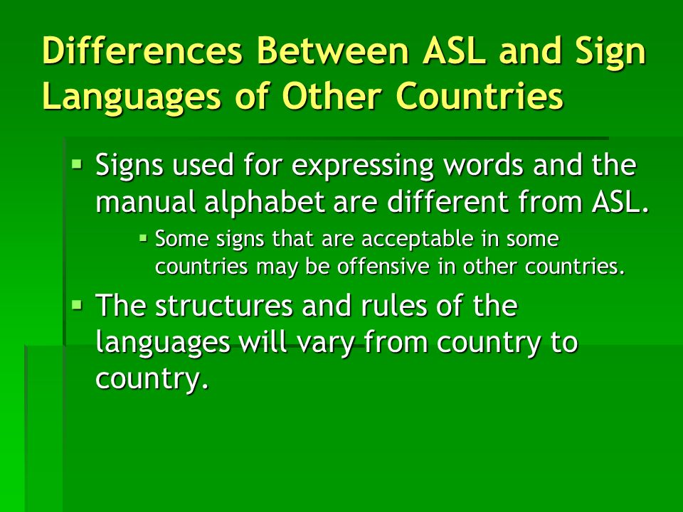 Differences Between ASL and Sign Languages of Other Countries