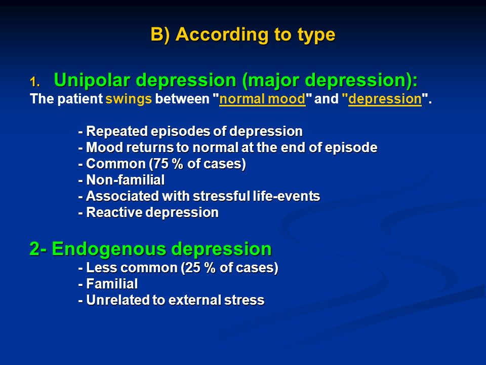 unipolar depression Major depressive disorder (redirected from unipolar depression) major depressive disorder (mdd), also known simply as depression, is a mental disorder characterized by at least two weeks of low mood that is present across most situations.