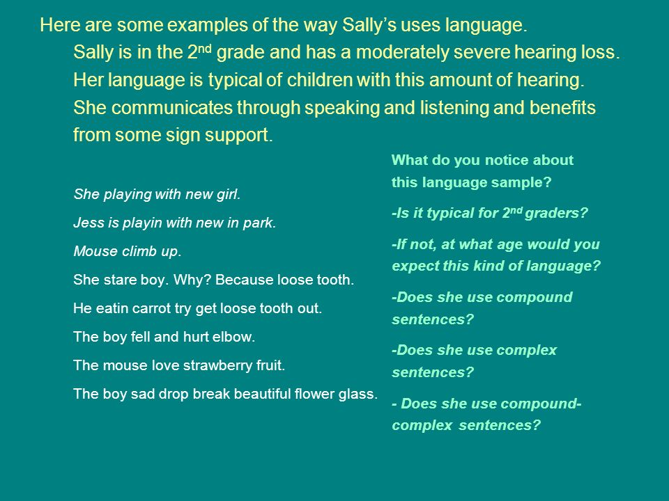 Here are some examples of the way Sally's uses language