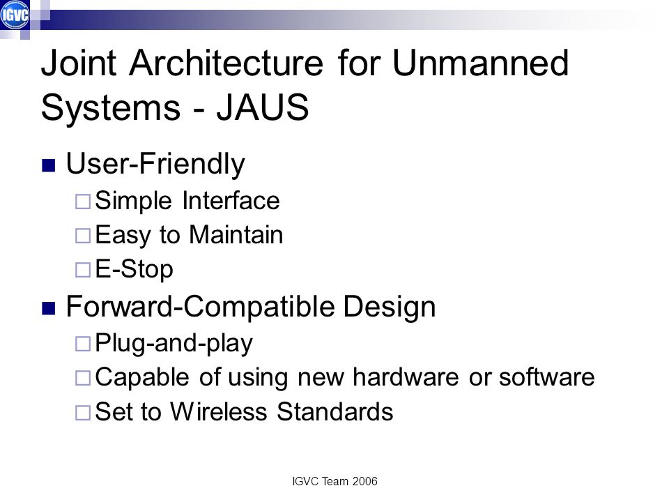 Joint Architecture for Unmanned Systems - JAUS