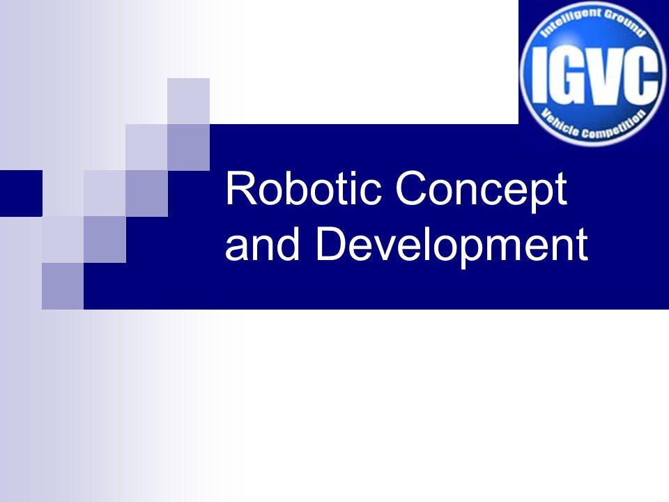 Robotic Concept and Development