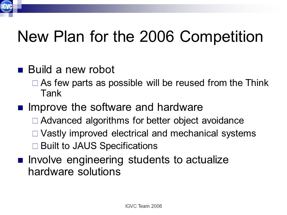 New Plan for the 2006 Competition