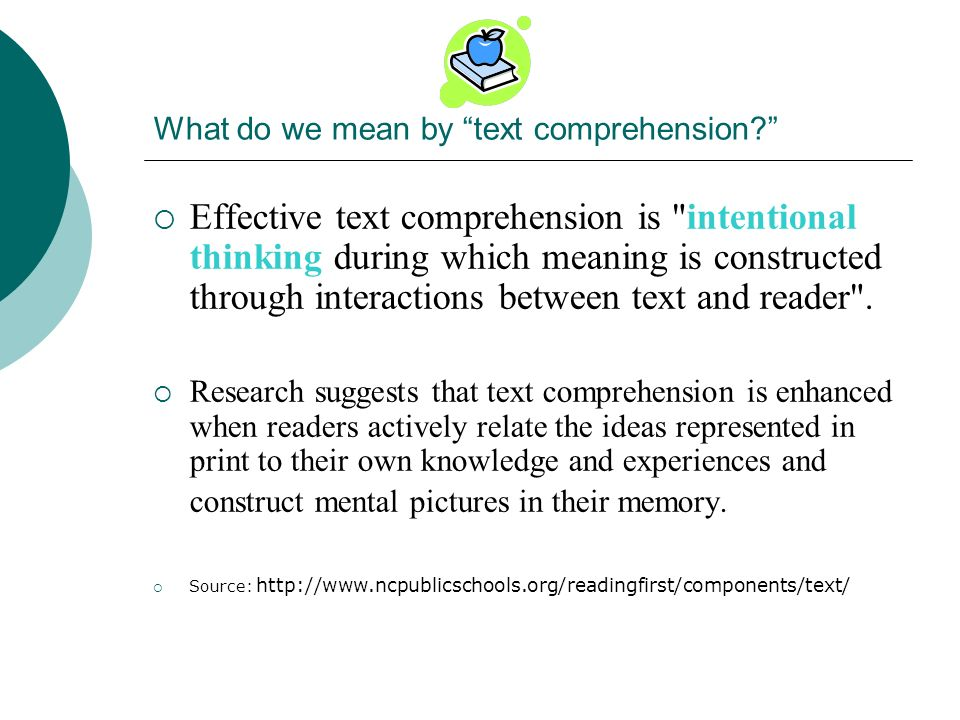 What do we mean by text comprehension