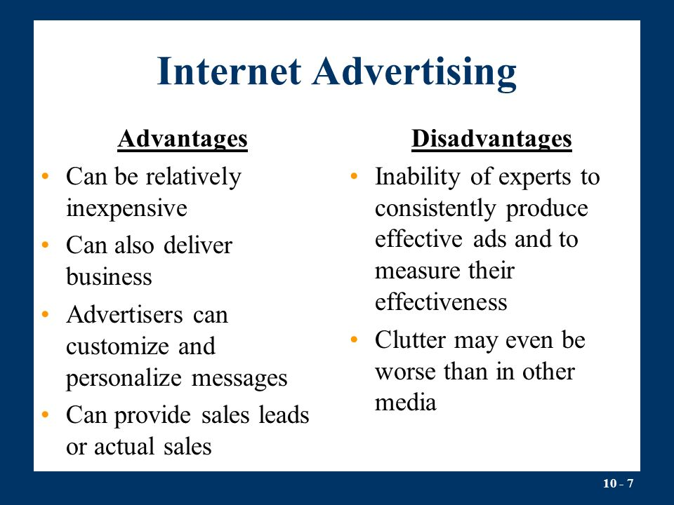 internet promotion advantages and disadvantages Disadvantages of using the internet are loneliness, lack of face-to-face communication, poor conflict resolution, diminishing interpersonal skills, overdependence on technology, mood swings and physical problems such as painful wrists and arms and obesity potential financial loss is another.