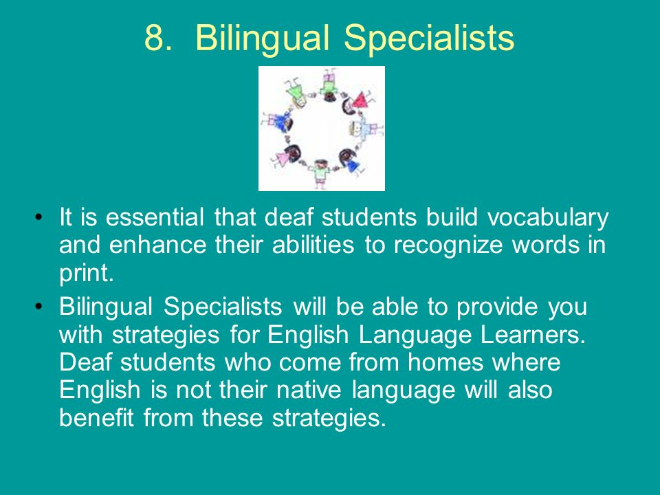 8. Bilingual Specialists