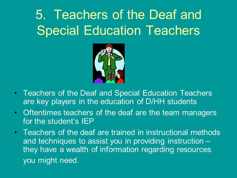 5. Teachers of the Deaf and Special Education Teachers