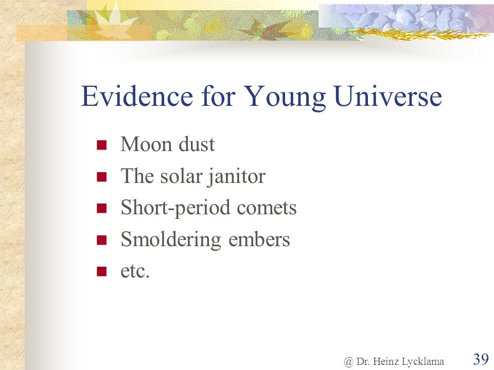 Evidence for Young Universe