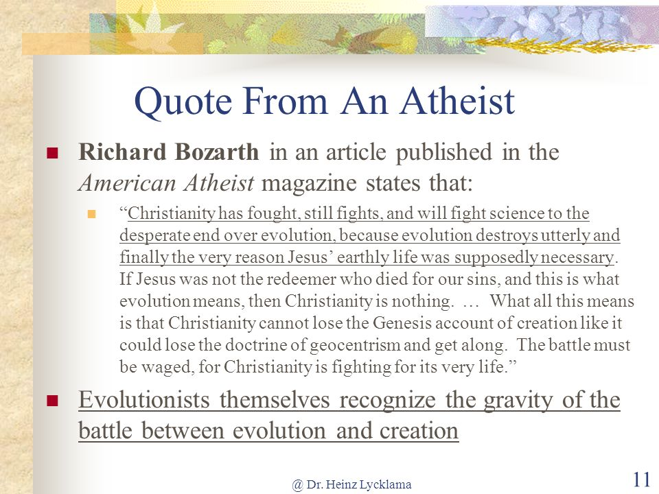 Quote From An Atheist Richard Bozarth in an article published in the American Atheist magazine states that: