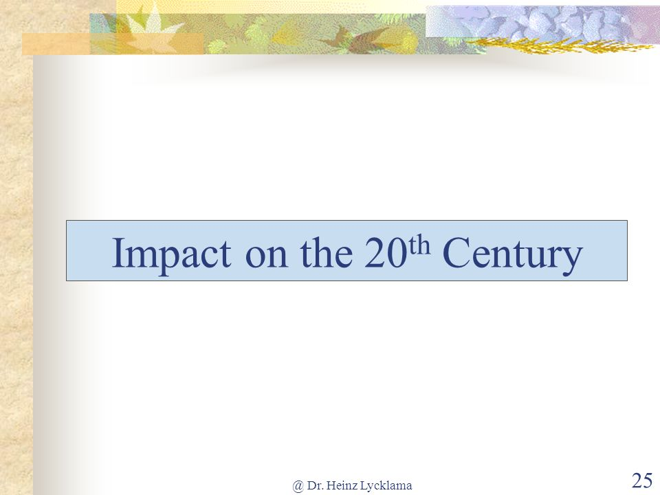 Impact on the 20th Century