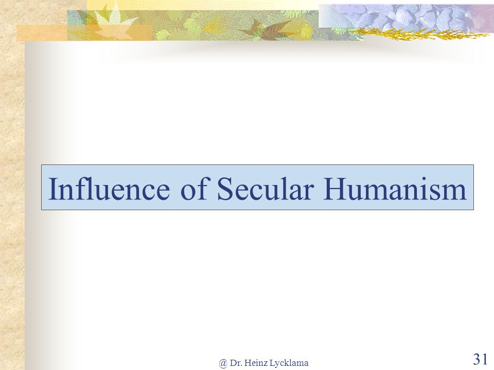 Influence of Secular Humanism
