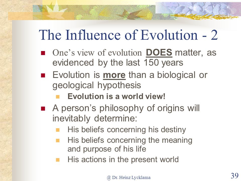 The Influence of Evolution - 2