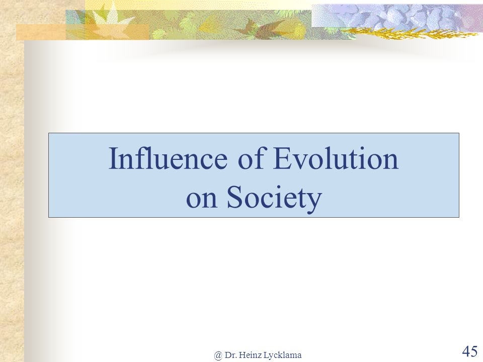 Influence of Evolution on Society