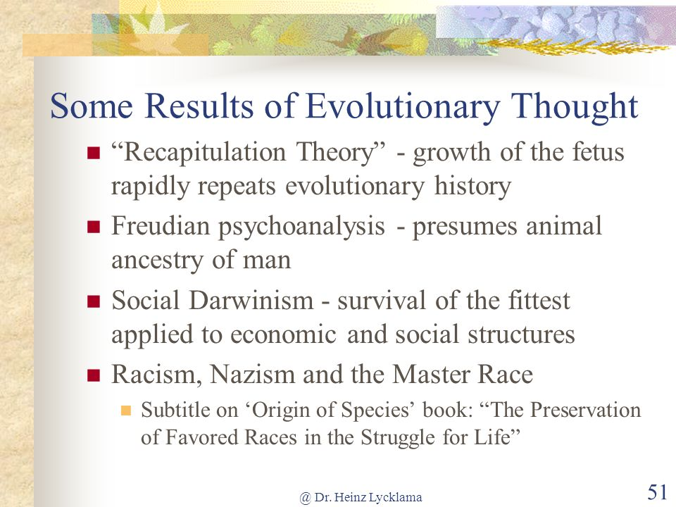 Some Results of Evolutionary Thought