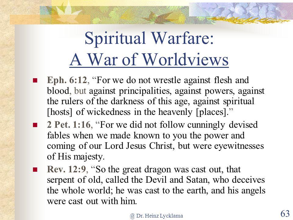 Spiritual Warfare: A War of Worldviews