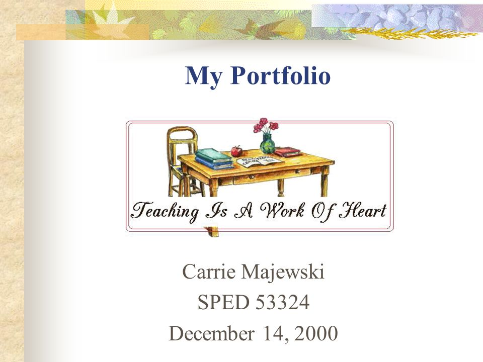 Carrie Majewski SPED 53324 December 14, 2000