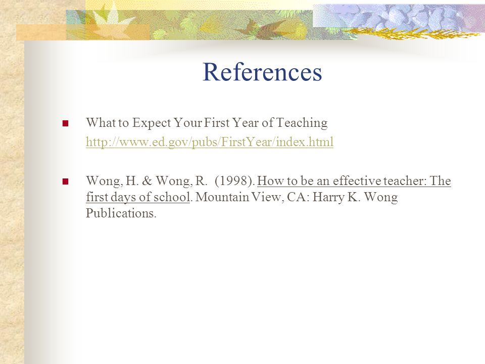 References What to Expect Your First Year of Teaching