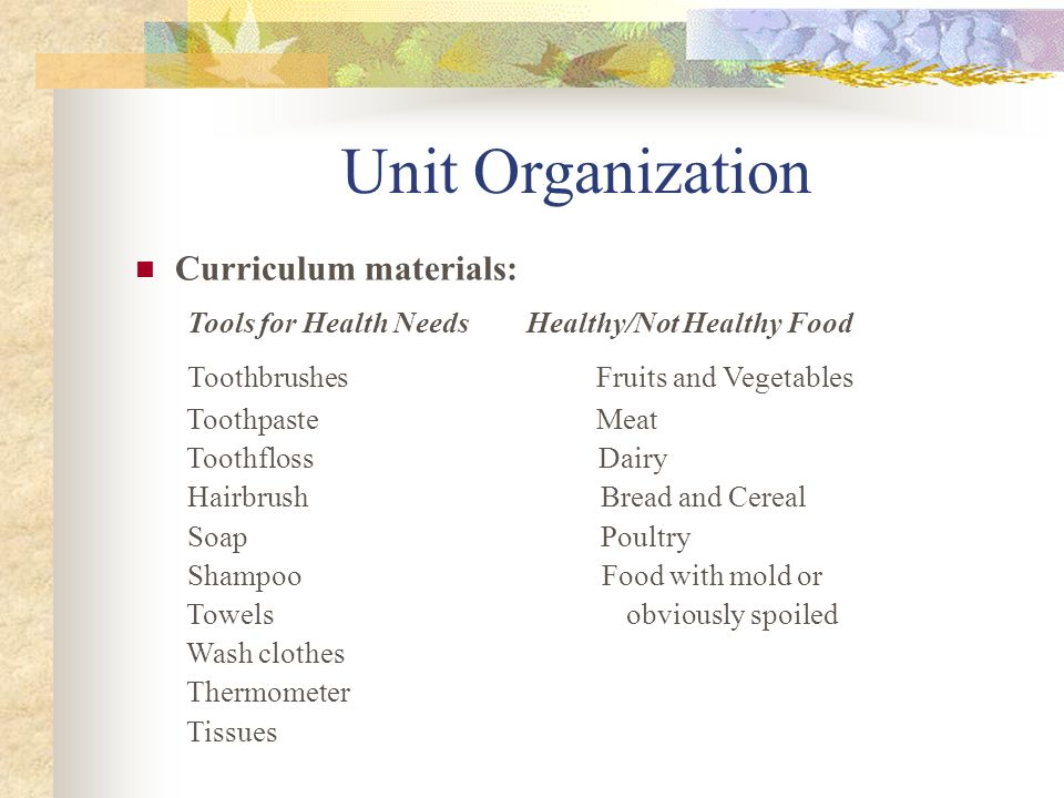 Unit Organization Tools for Health Needs Healthy/Not Healthy Food