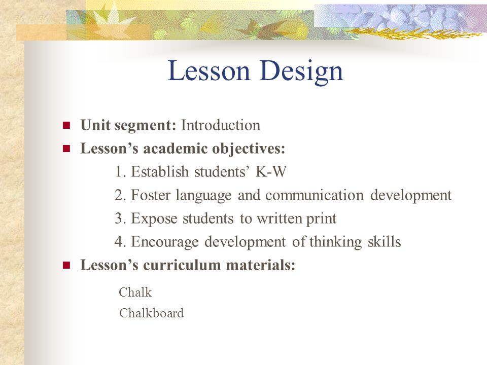 Lesson Design Chalk Unit segment: Introduction