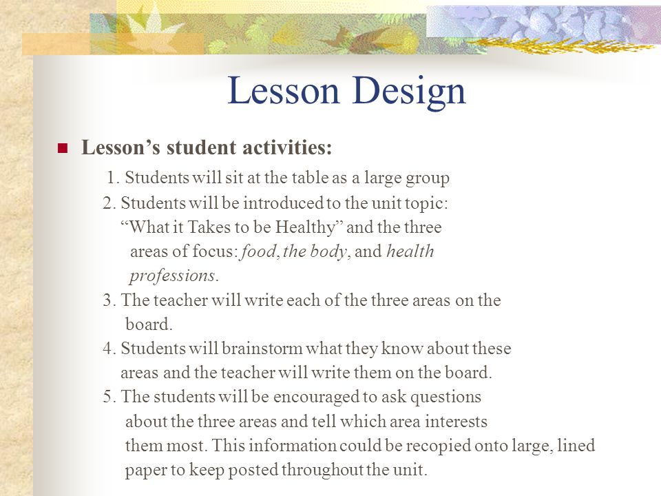 Lesson Design Lesson's student activities: